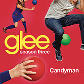 Candyman (Glee Cast Version) by Glee Cast