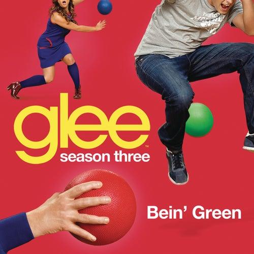 Bein' Green (Glee Cast Version) by Glee Cast