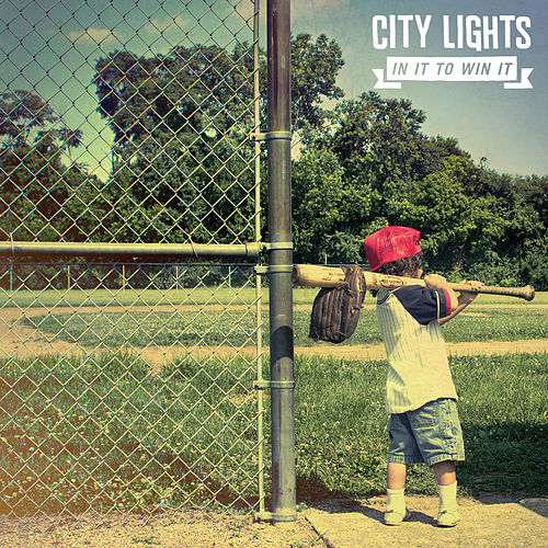 In It To Win It by City Lights