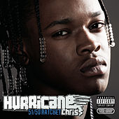 51/50 Ratchet by Hurricane Chris