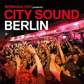 City Sound Berlin 2011 by Various Artists