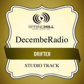Drifter (Studio Track) by DecembeRadio