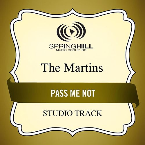 Pass Me Not (Studio Track) by The Martins