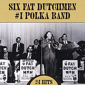 #1 Polka Band by The Six Fat Dutchmen
