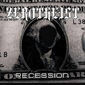 Recession by Zerotheist