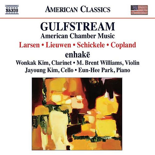 Gulfstream: American Chamber Music by Various Artists
