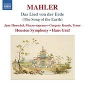 Mahler: Das Lied von der Erde by Gregory Kunde