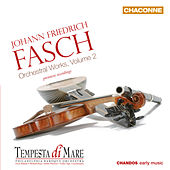 Fasch: Orchestral Works, Vol. 2 by Emlyn Ngai