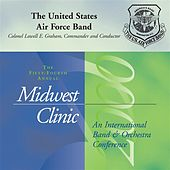 2000 Midwest Clinic: The United States Air Force Band by Lowell Graham