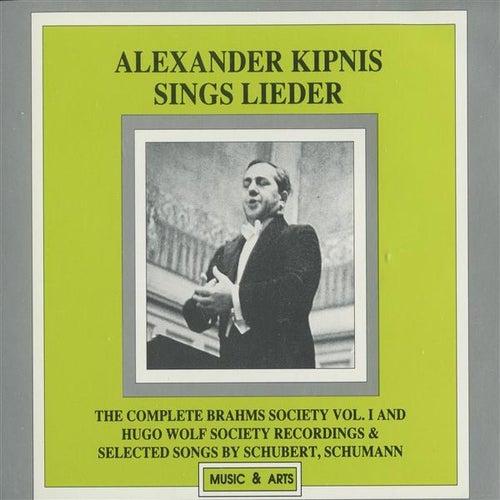 Alexander Kipnis Sings Lieder (1927-1936) by Alexander Kipnis
