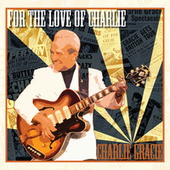 For The Love Of Charlie by Charlie Gracie