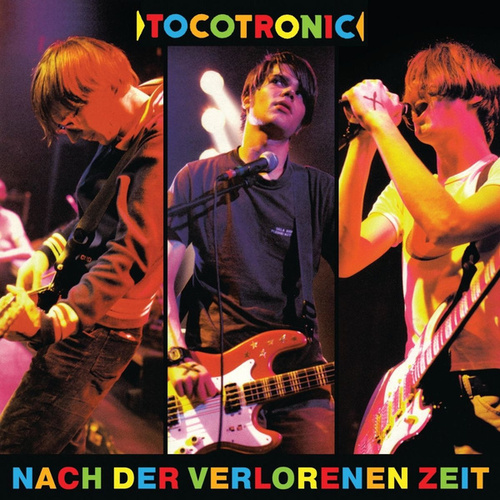 Nach der verlorenen Zeit by Tocotronic