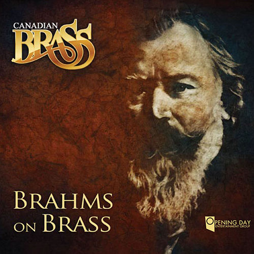 Brahms On Brass by Canadian Brass