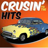 Cruisin' To The Hits by Various Artists