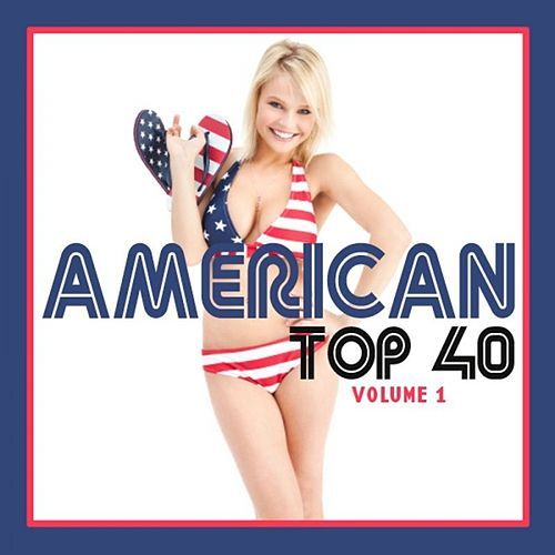 American Top 40 Volume 1 by Various Artists