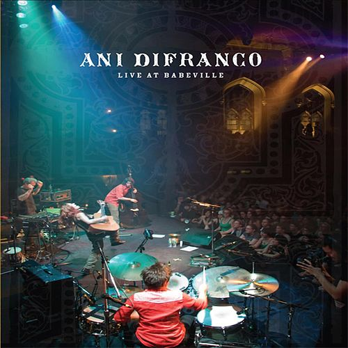 Babeville (Live - September 2007) - EP by Ani DiFranco