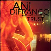 Trust EP by Ani DiFranco