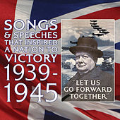 Songs & Speeches That Inspired A Nation To Victory by Various Artists