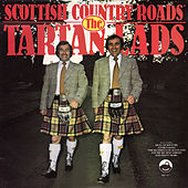 Scottish Country Roads by The Tartan Lads