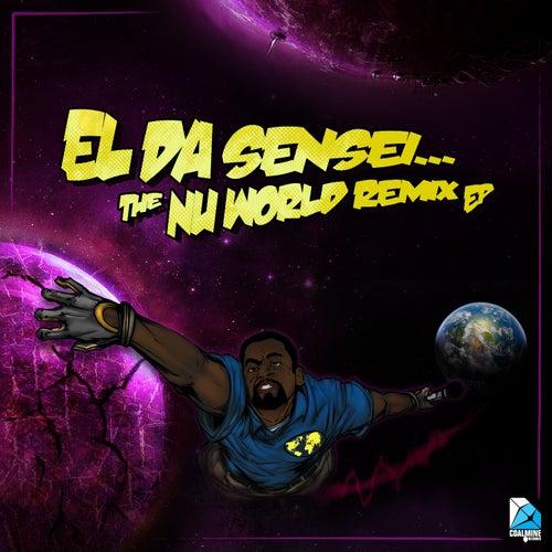 The Nu World Remix EP by El Da Sensei