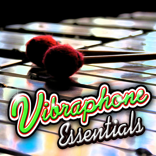 Vibraphone Essentials by Various Artists