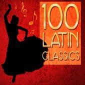 100 Latin Classics! Samba, Mambo, Cha Cha & More by Various Artists