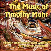 The Music of Timothy Mahr by Andrew Boysen  Jr.