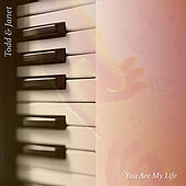 You Are My Life by Todd