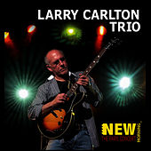 The Paris Concert by Larry Carlton Trio