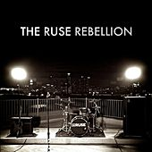 Rebellion - EP by The Ruse