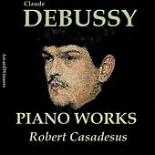 Claude Debussy, Vol. 5: Piano Works (Award Winners) by Robert Casadesus