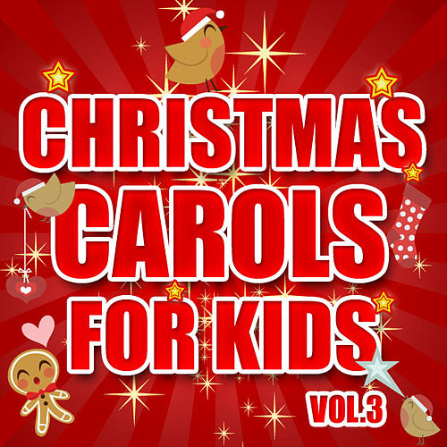 Christmas Carols for Kids Vol. 3 by The Countdown Kids