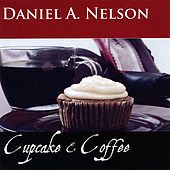 Cupcake & Coffee by Daniel a Nelson