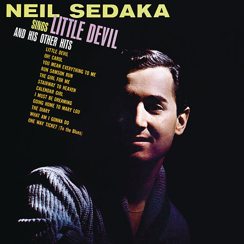 Neil Sedaka Sings: Little Devil And His Other Hits by Neil Sedaka