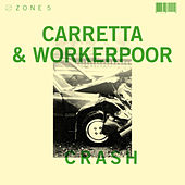 Zone 5: Crash by David Carretta