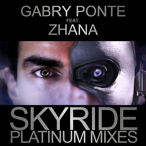Skyride (Platinum Mixes) by Gabry Ponte
