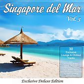 Singapore Del Mar, Vol. 3 (Sunset Beach Café & Chillout Island Lounge) by Various Artists