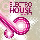 Electro House Area 2011 by Various Artists