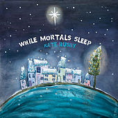 While Mortals Sleep by Kate Rusby