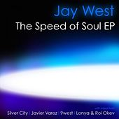 The Speed of Soul EP by Jay West