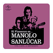 Flamenco es... Manolo Sanlucar by Various Artists