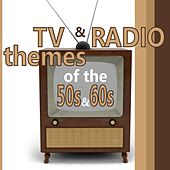 Tv and Radio Themes From The 50s and 60s by Various Artists