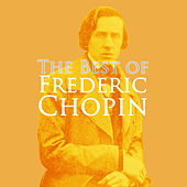 The Very Best Of Frederic Chopin by Various Artists