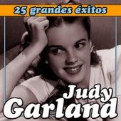 Judy Garland 25 Grandes Éxitos by Judy Garland