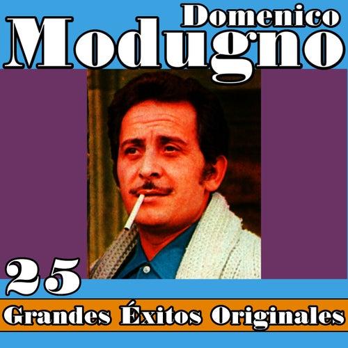 Domenico Modugno 25 Grandes Éxitos Originales by Domenico Modugno
