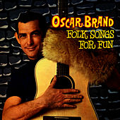 Folk Songs For Fun by Oscar Brand