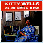 Songs Made Famous By Jim Reeves by Kitty Wells