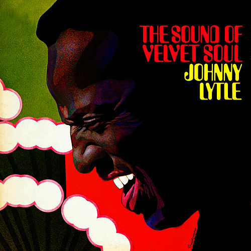 The Sound Of Velvet Soul by Johnny Lytle