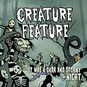 It Was A Dark And Stormy Night... by Creature Feature