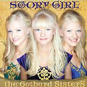 Story Girl by The Gothard Sisters